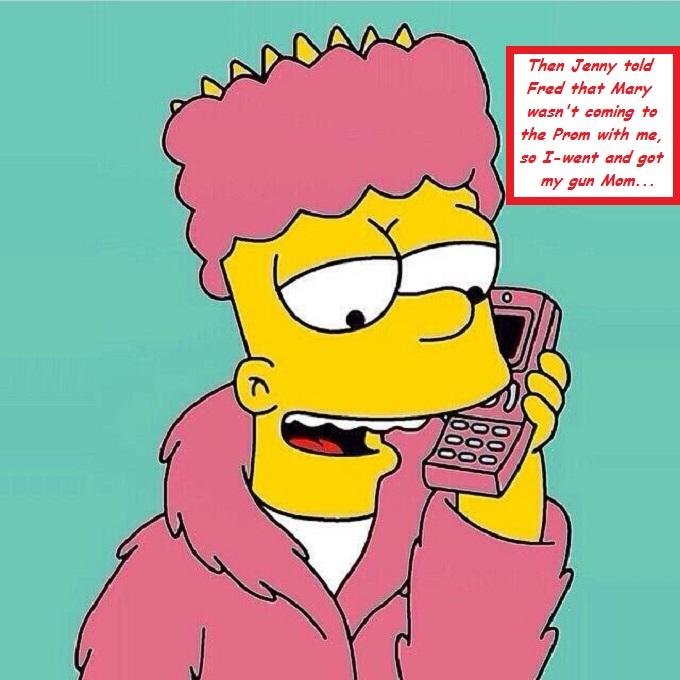 The Bart Simpson pink GOT MY GUN MOM