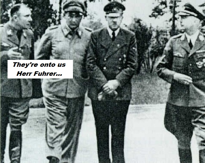 Adolf Hitler and Goerring ~ They're onto us Herr Fuhrer
