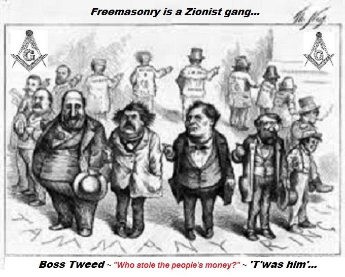 Boss Tweed Freemasonry is a gang