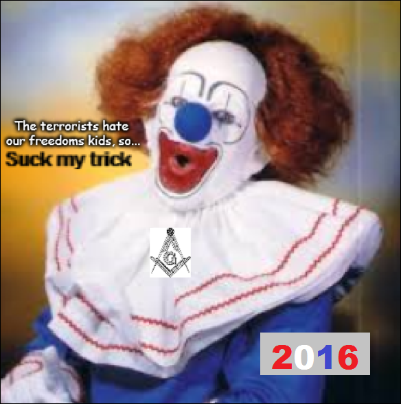 Clown terrorists hate our freedoms ALTERNATIVE