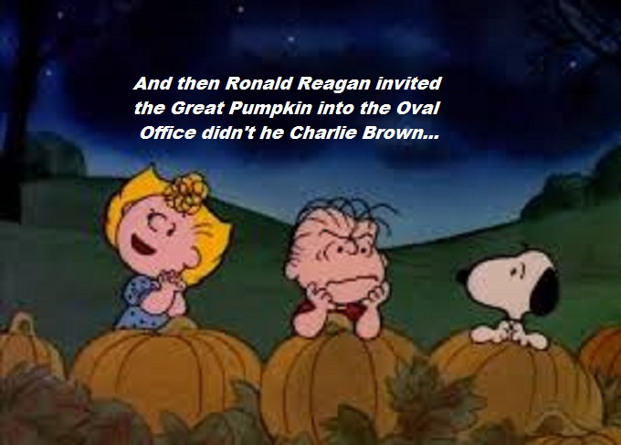 Great Pumpkin Ronald Reagan Charlie Brown