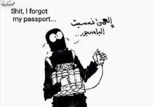 Mislim terrorist shit forgot my passport