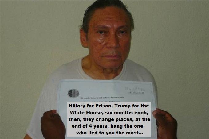 Noriega Prison sign Hillary Trump