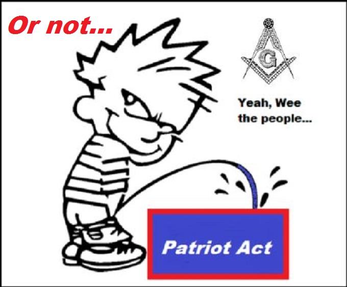 Patriot Mason Act or not