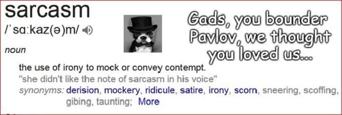 Pavlov Sarcasm Bounder Dog (2)