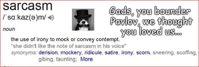 Pavlov Sarcasm Bounder Dog (2)