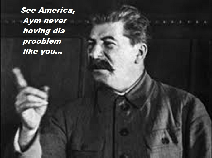 Stalin finger Never having dis problem America