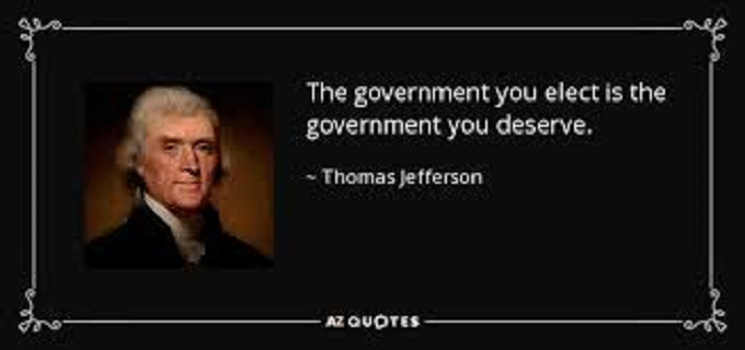 The Govt you deserve Jefferson