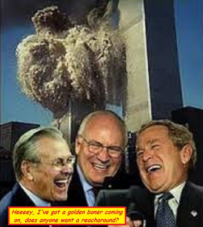 Twin Towers explosion Rumsfeld Cheney and GW Bush