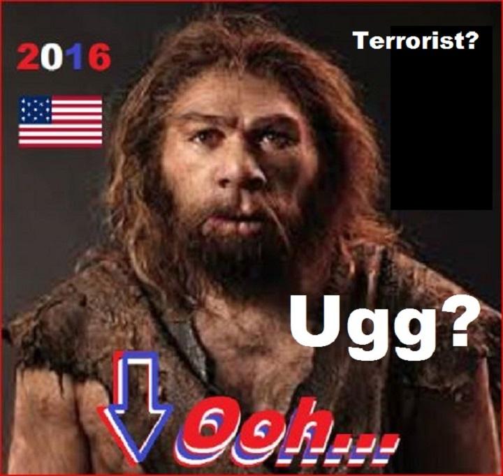 2016-gop-neanderthal-oh-uh-american-flag-ugg-terrorist