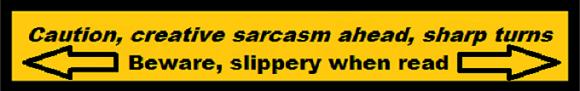 creative-sarcasm-beware-slippery-when-read-580