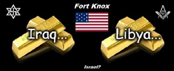 iraq-libya-gold-american-mason-zion-fort-knox-israel-720-black