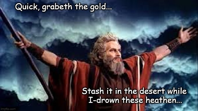 moses-grab-the-gold