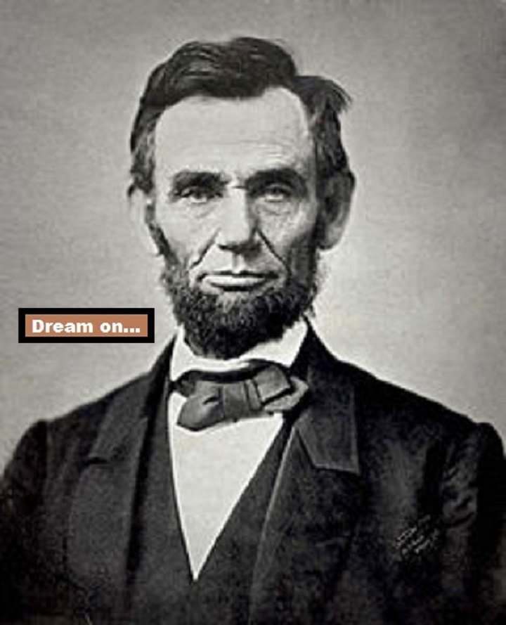 abraham_lincoln-dream-on