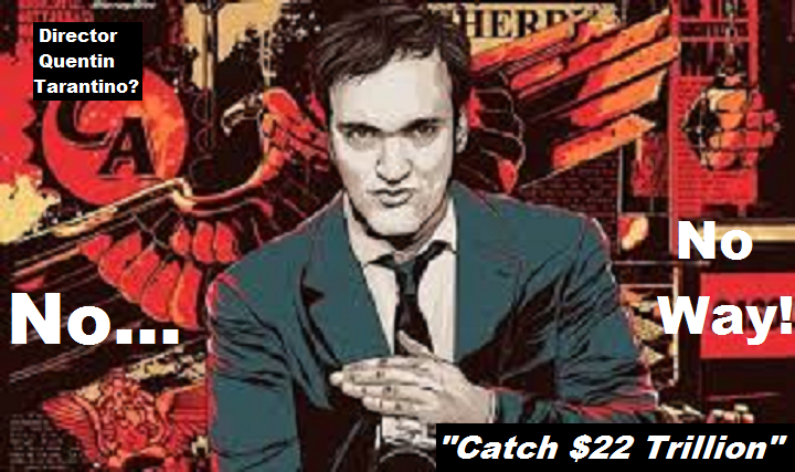 tarantino-catch-22-trillion