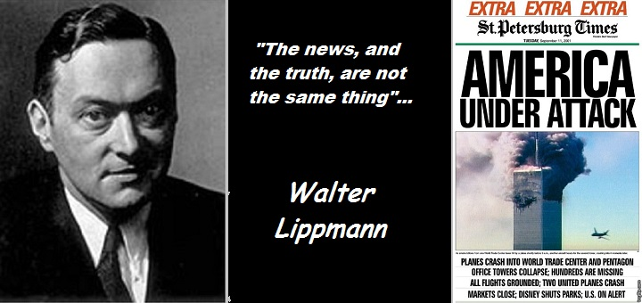 the-news-isnt-the-truth-america-under-attack-911-extra-walter-lippmann