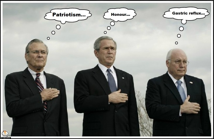 Cheney Bush Rumsfeld patriotism honour gastric re-flux