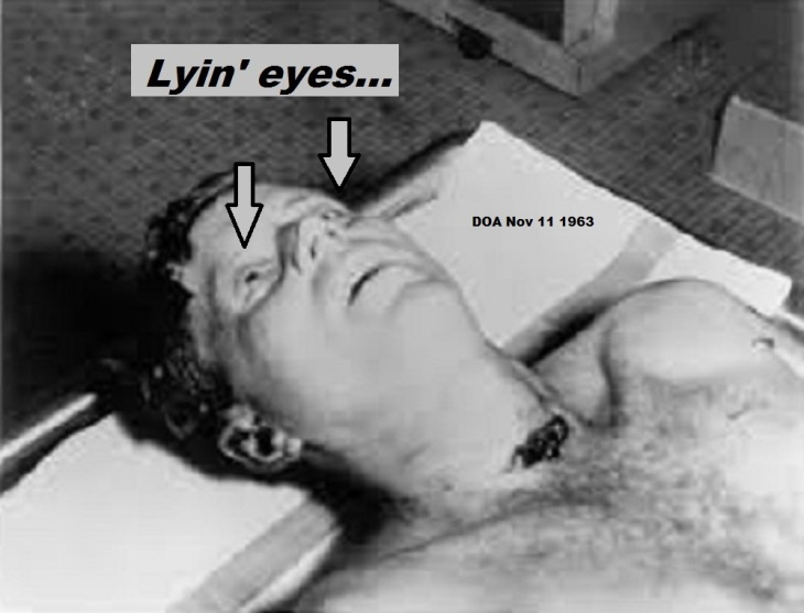 JFK Kennedy Lying Eyes DOA Nov 11 1963