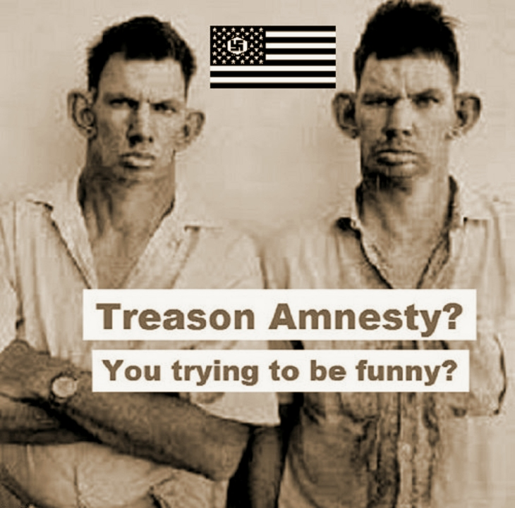 Treason Amnesty inbred hillbilly