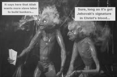 Devils slave labour Allah Jehovah Christ's blood