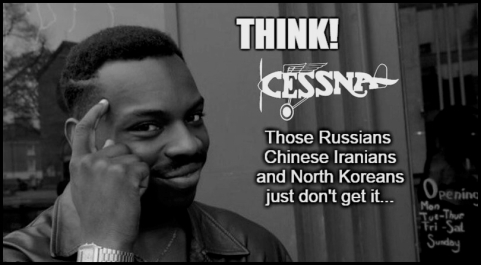Think Cessna Russians Chinese North Koreans BW
