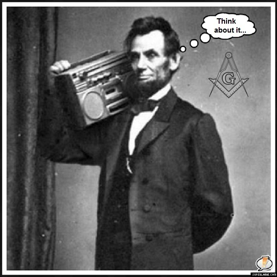 Abe Lincoln think about it ~ Masonic symbol 560