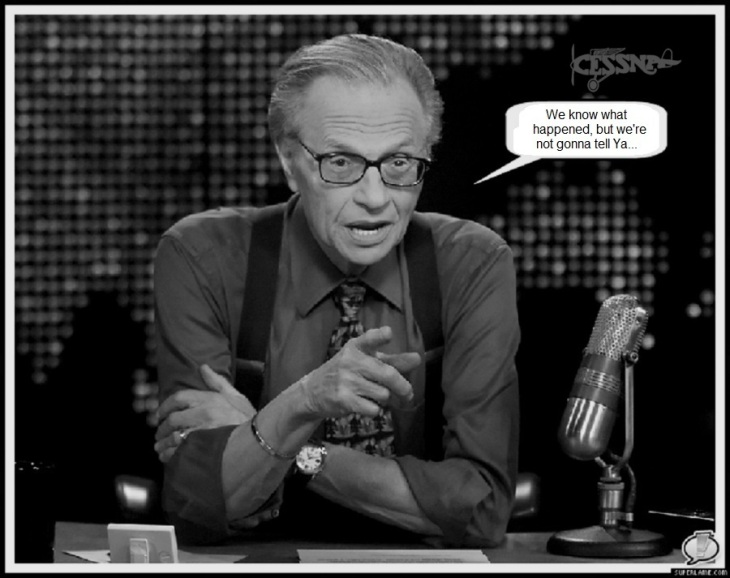 larry-king ~ We know what happened